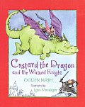 Custard the Dragon and the Wicked Knight Cover