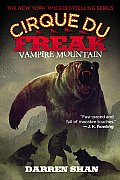 Cirque Du Freak: Saga of Darren Shan #04: Vampire Mountain Cover