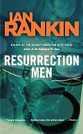 Resurrection Men: An Inspector Rebus Novel (Inspector Rebus Novels)