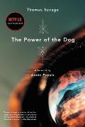 Power of the Dog, the a Novel