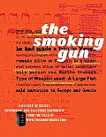 The Smoking Gun: A Dossier of Secret, Surprising, and Salacious Documents Cover