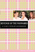 Clique #03: Revenge of the Wannabes