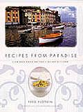 Recipes from Paradise Life & Food on the Italian Riviera