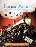 Look-Alikes: The More You Look, the More You See! (Look-Alikes)