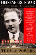 Heisenbergs War The Secret History of the German Bomb