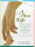 New Life Pregnancy Birth & Your Childs