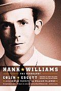 Hank Williams The Biography