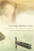 Leaving Mother Lake: A Girlhood at the Edge of the World Cover