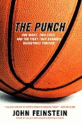 The Punch: One Night, Two Lives, and the Fight That Changed Basketball Forever Cover