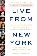 Live from New York: An Uncensored History of Saturday Night Live Cover