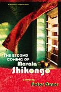 Second Coming Of Mavala Shikongo