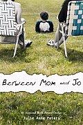 Between Mom & Jo