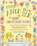 From Aaron To Zoe 15000 Great Baby Names