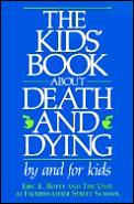 Kids Book About Death & Dying