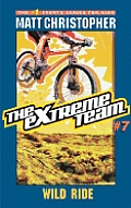 Extreme Team #7: The Extreme Team #7: Wild Ride