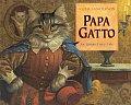 Papa Gatto An Italian Fairy Tale