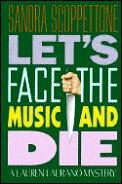 Lets Face The Music & Die Laurano