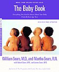 Baby Book Everything You Need to Know about Your Baby From Birth to Age Two