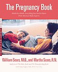 The Pregnancy Book: A Month-By-Month Guide Tag: Everythg. You Need to Know from America'S.. Cover