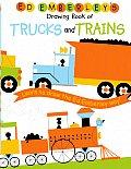 Ed Emberleys Drawing Book Trucks & Train