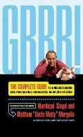 Grrr!: the Complete Guide To Understanding and Preventing Aggressive Behavior