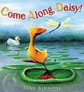 Come Along Daisy