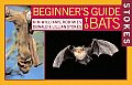 Stokes Beginner's Guides To Bats