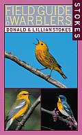 Stokes Field Guide to Warblers (Stokes Field Guides)