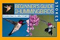 Stokes Beginner's Guide to Hummingbirds (Stokes Beginner's Guide)