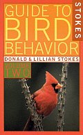 Guide To Bird Behavior Volume 2 - Signed Edition