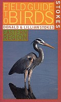 Stokes Field Guide To Birds : Eastern Region (96 Edition) Cover