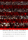 Double Victory A Multicultural History O