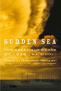 Sudden Sea The Great Hurricane Of 1938