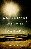 Skeletons on the Zahara A Remarkable Story of Survival