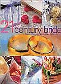 21st Century Bride