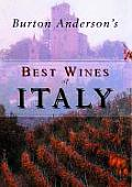 Burton Andersons Best Wines Of Italy