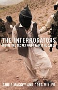 The Interrogators: Inside the Secret War Against Al Qaeda Cover
