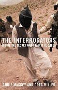 Interrogators Inside the Secret War Against Al Qaeda