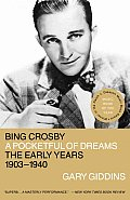Bing Crosby: A Pocketful of Dreams--The Early Years, 1903-1940 Cover