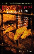 Cirque Du Freak 03 Tunnels Of Blood