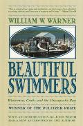 Beautiful Swimmers: Watermen, Crabs and the Chesapeake Bay Cover