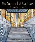 Sound of Colors A Journey of the Imagination
