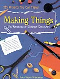 Making Things The Hand Book Of Creative