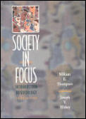 Society In Focus An Introduction To Sociolo 3rd Edition