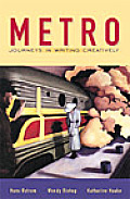 Metro : Journeys in Writing Creatively (01 Edition)