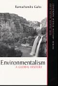 Environmentalism A Global History