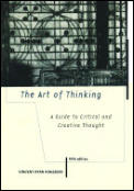 Art Of Thinking 5th Edition Guide To Critical & Creati