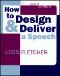 How To Design & Deliver A Speech
