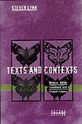 Texts & Contexts Writing About Literature with Critical Theory