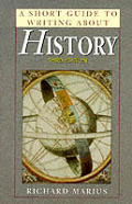 Short Guide To Writing About History 3rd Edition